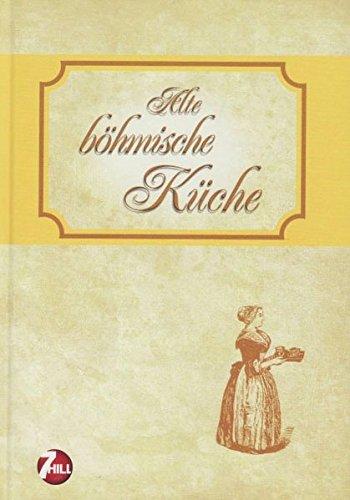 Alte böhmische Küche (Neue Regionenküche)