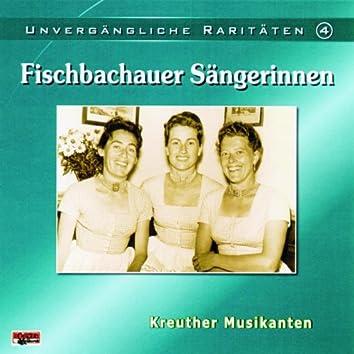 Unvergängliche Raritäten - Folge 4: Fischbachauer Sängerinnen