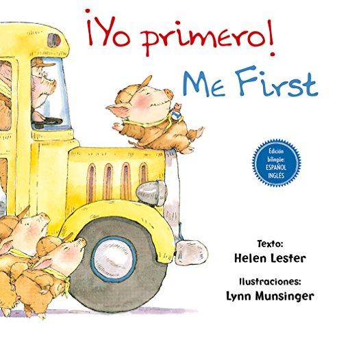 ¡Yo primero! // Me First (Bilingüe) (PICARONA)