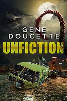 Unfiction by [Gene Doucette]