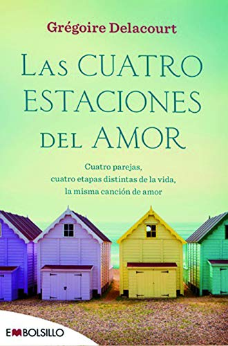 Las cuatro estaciones del amor (Éxitos literarios)