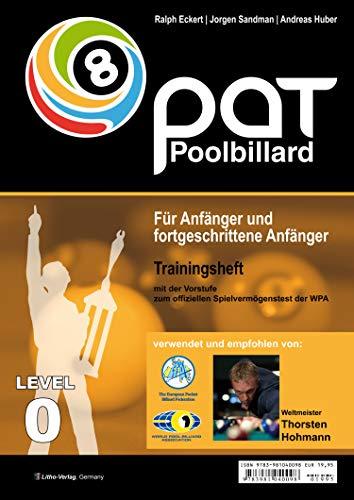 PAT Pool Billard Trainingsheft Start: mit der Vorstufe zum offiziellen Spielvermögenstest der WPA