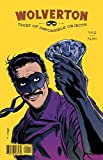 Wolverton, Thief of Impossible Objects #2