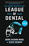 League of Denial: The NFL, Concussions, and the Battle for Truth - Mark Fainaru-Wada