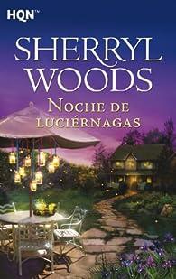Noche de luciérnagas: Magnolias par Sherryl Woods