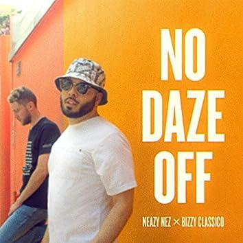 No Daze Off (feat. Bizzy Classico)