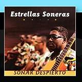 So·ar Despierto ( Cuban Day Dreaming) by Estrellas Soneras (2011-01-14)