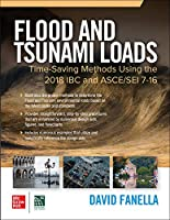 Flood and Tsunami Loads: Time-Saving Methods Using the 2018 Ibc and Asce/Sei 7-16
