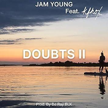 Doubts II (feat. Kfhox)