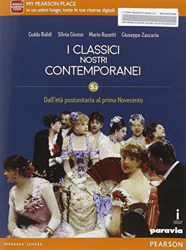 Classici nostri contemporanei. Vol. 5/2. Ediz. mylab. Per le Scuole superiori