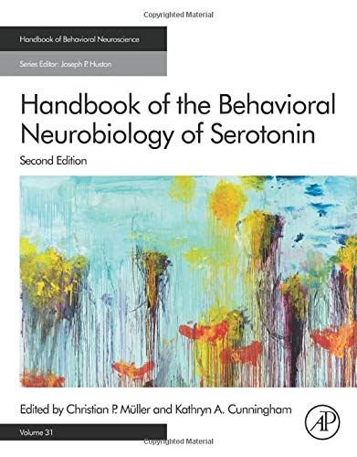 Handbook of the Behavioral Neurobiology of Serotonin (Volume 31) (Handbook of Behavioral Neuroscience (Volume 31))