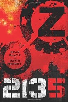 Z 2135 (Z 2134 Series Book 2) by [David W. Wright, Sean Platt]