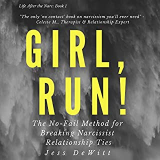 Girl, Run!: The No-Fail Method for Breaking Narcissist Relationship Ties cover art