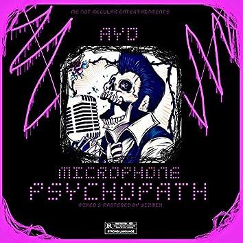 Microphone Psychopath