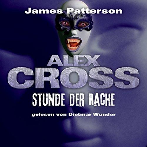 Stunde der Rache (Alex Cross 7) Titelbild