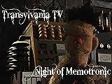 Night Of The Memotronic