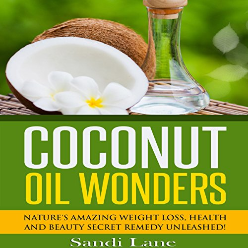 Coconut Oil Wonders audiobook cover art