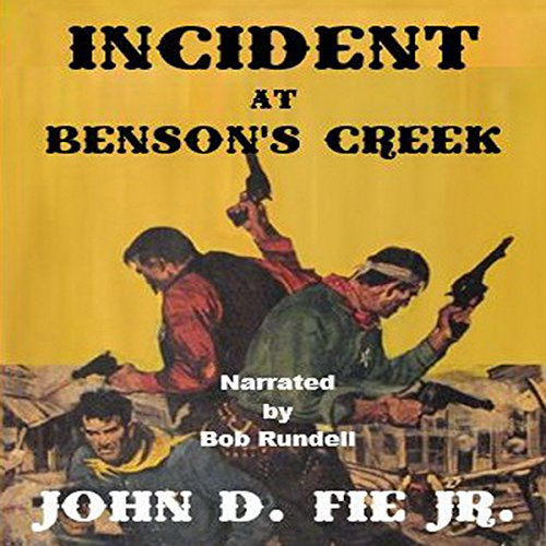 Incident at Benson's Creek audiobook cover art