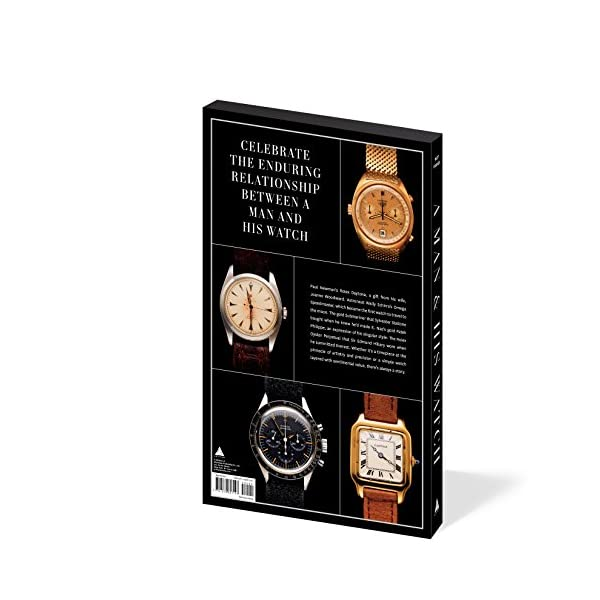 Fashion Shopping A Man & His Watch: Iconic Watches and Stories from the Men Who Wore Them