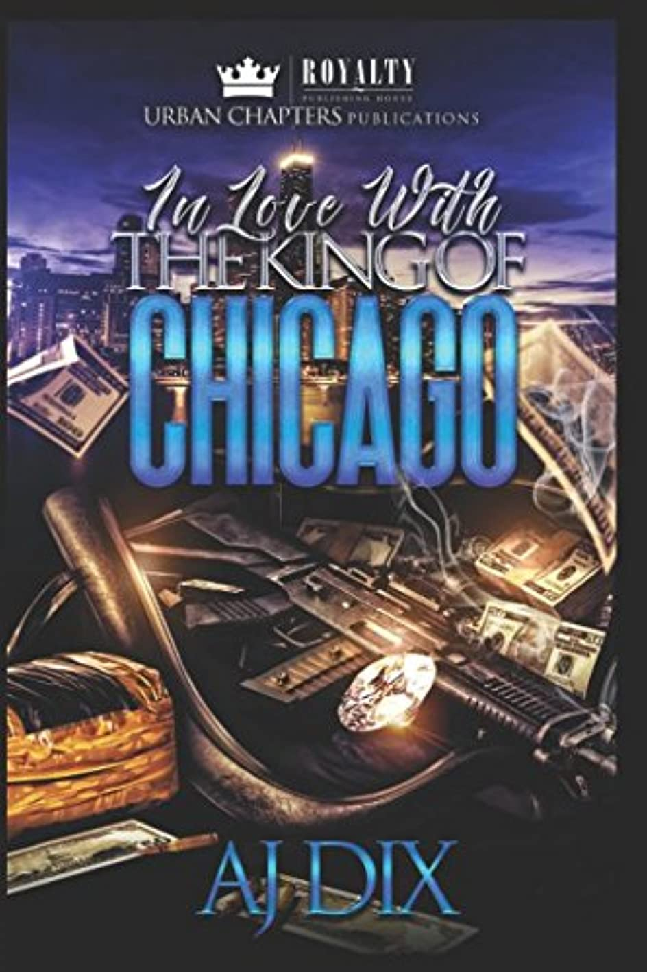 In Love With The King Of Chicago yzhqvailqiz544