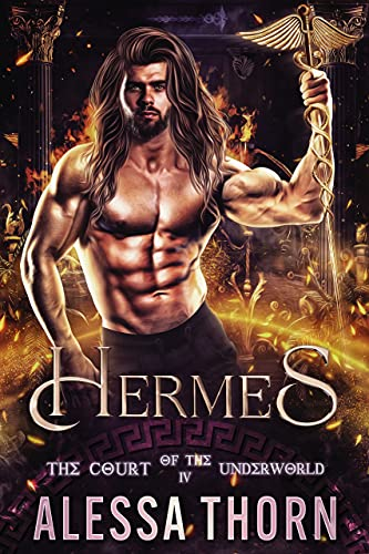 Hermes: The Court of the Underworld (Book 4) : A Paranormal Greek Gods Romance (The Gods Universe)