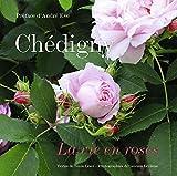 Chédigny: La vie en roses