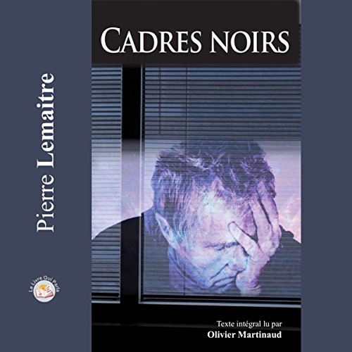 Cadres noirs cover art