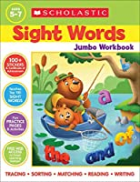 Scholastic Sight Words Jumbo: 300+ Practice Pages Targeting the Top 100 High-frequency Words
