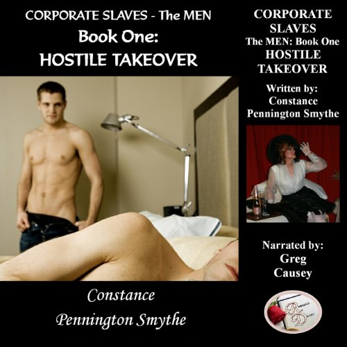 Corporate Slaves - The Men, Book 1: Hostile Takeover audiobook cover art
