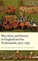 War, State, and Society in England and the Netherlands 1477-1559