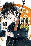 Aoharu X Machinegun, Vol. 18 (Aoharu x Machinegun, 18)