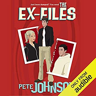 The Ex-Files                   By:                                                                                                                                 Pete Johnson                               Narrated by:                                                                                                                                 Tom Lawrence,                                                                                        Gillian Walters                      Length: 4 hrs and 49 mins     Not rated yet     Overall 0.0
