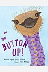 Button Up!: Wrinkled Rhymes Kindle Edition