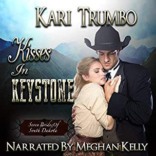 Kisses in Keystone     Seven Brides of South Dakota, Book 2              By:                                                                                                                                 Kari Trumbo                               Narrated by:                                                                                                                                 Meghan Kelly                      Length: 5 hrs and 30 mins     19 ratings     Overall 4.7