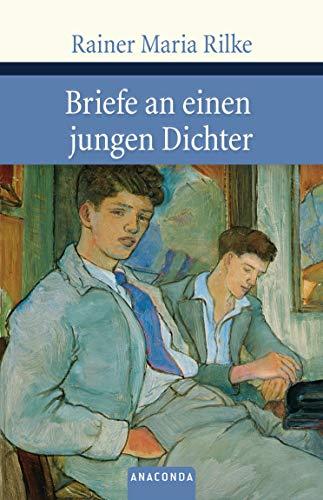 Briefe an einen jungen Dichter (Große Klassiker zum kleinen Preis, Band 92)