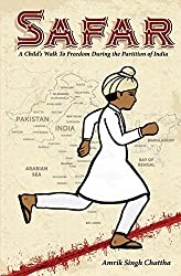 Safar: A Child\'s Walk To Freedom During the Partition of India