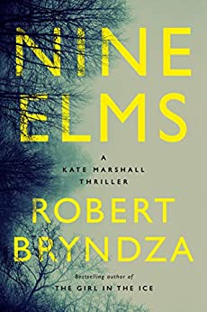 Nine Elms (Kate Marshall Book 1) by [Robert Bryndza]