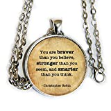 You are braver than you believe. quote from Winnie the Pooh - inspirational - pendant necklace - HM