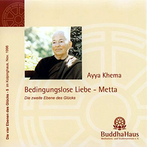 Bedingungslose Liebe - Metta audiobook cover art