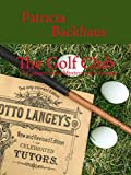 The Golf Club: A Concert Band Mystery with Recipes (Concert Band Mysteries Book 3) (English Edition)