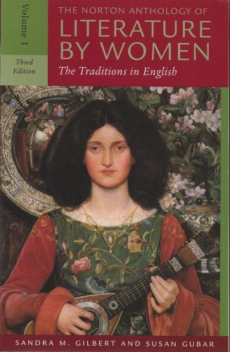 Download The Norton Anthology of Literature by Women: The Middle Ages Through the Turn of the Century 0393930130