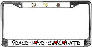 CafePress Peace Love Chocolate Chrome License Plate Frame, License Tag Holder