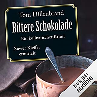 Bittere Schokolade     Xavier Kieffer 6              By:                                                                                                                                 Tom Hillenbrand                               Narrated by:                                                                                                                                 Gregor Weber                      Length: 11 hrs and 18 mins     Not rated yet     Overall 0.0