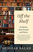 Off The Shelf: On Books, Book People and Places