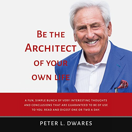 Be the Architect of Your Own Life audiobook cover art