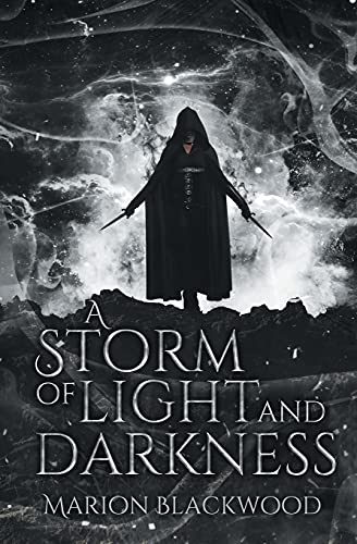 A Storm of Light and Darkness: 7
