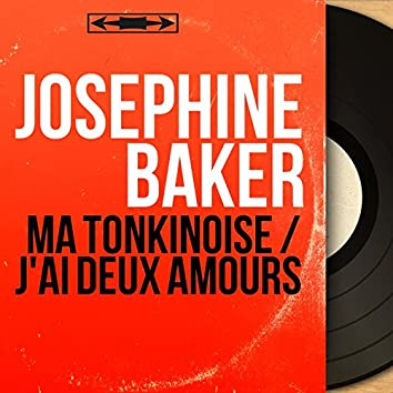Ma tonkinoise / J'ai deux amours (feat. Jo Bouillon et son orchestre) [Mono Version]
