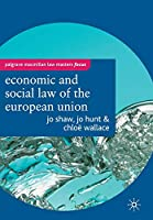 The Economic and Social Law of the European Union (Macmillan Law Masters)
