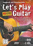 Let's Play Guitar: Songbook und Gitarrenschule + DVD + 2 CDs - Alexander Espinosa