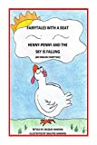 Henny-Penny and the Sky is Falling (Fairytales with a Beat Book 4) (English Edition)